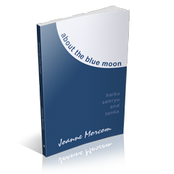 About the blue moon by Joanne Morcom