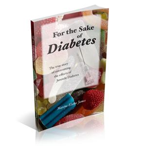 For the Sake of Diabetes by Maxine Elaine James