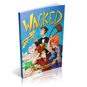 Wacked - a book of humor by DaveHammer
