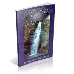 Outpouring of Living Water by Marlene Wilkinson