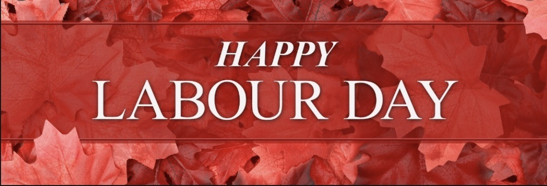 Canadian Maple leafs in the background with text in front saying Happy Labour Day
