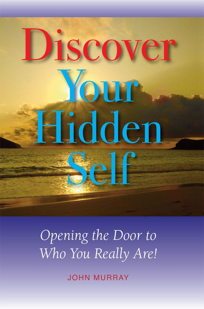 front cover of discover your hidden self by john murray